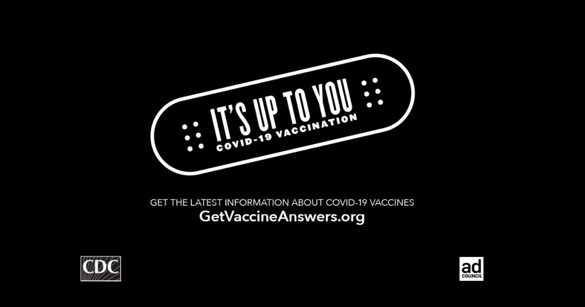 The Ad Council and COVID Collaborative Reveal 'It's Up To You' Campaigns to Educate Millions of Americans about COVID-19 Vaccines